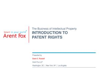 The Business of Intellectual Property INTRODUCTION TO PATENT RIGHTS