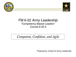"FM 6-22  Army Leadership ""Competency-Based Leaders"" Course 6-22-4"