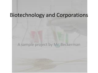 Biotechnology and Corporations
