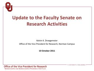 Update t o the Faculty Senate  on Research Activities