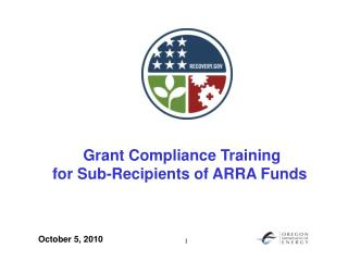 Grant Compliance Training for Sub-Recipients of ARRA Funds