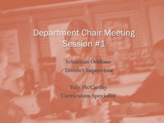 Department Chair Meeting Session #1