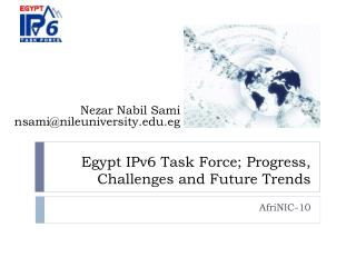 Egypt IPv6 Task Force; Progress, Challenges and Future Trends