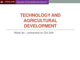 Technology and Agricultural Development