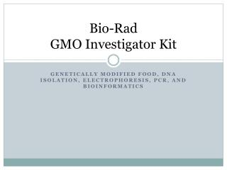 Bio-Rad GMO Investigator Kit