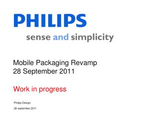 Mobile Packaging Revamp 28 September 2011