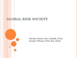 GLOBAL RISK SOCIETY