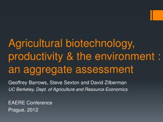 Agricultural biotechnology, productivity & the environment :  an aggregate assessment