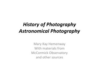 History of Photography Astronomical Photography