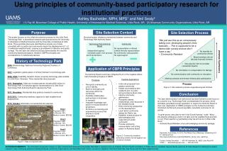 Using principles of community-based participatory research for institutional practices Ashley Bachelder, MPH, MPS 1  an