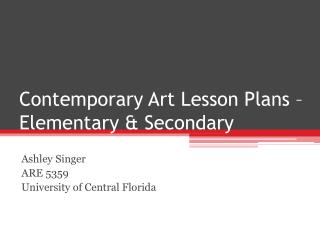 Contemporary Art Lesson Plans – Elementary & Secondary