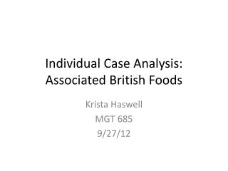 Individual Case Analysis:  Associated British Foods