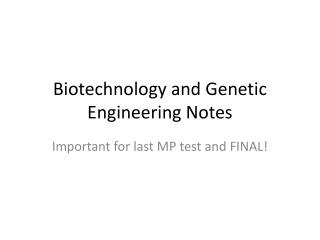 Biotechnology and Genetic Engineering Notes
