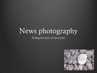 News photography
