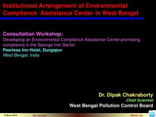 Consultation Workshop: Developing an Environmental Compliance Assistance Center promoting compliance in the Sponge Iron