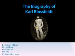 The Biography of Karl Blossfeldt