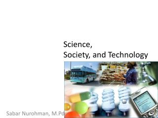 Science,  Society, and Technology