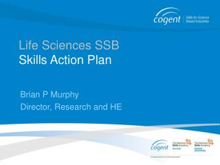 Life Sciences SSB Skills Action Plan