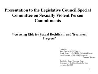 Presentation to the Legislative Council Special Committee on Sexually Violent Person Commitments