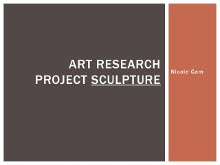 Art research project  Sculpture