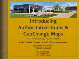 Introducing Authoritative  Topos  & GeoChange  Maps