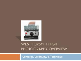 West Forsyth High Photography Overview