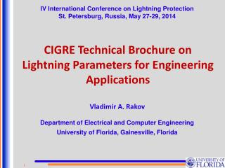 CIGRE Technical Brochure on  Lightning  Parameters for Engineering Applications