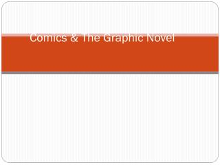 Comics & The Graphic Novel