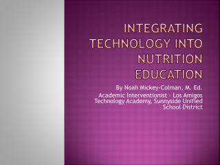 Integrating technology into nutrition education