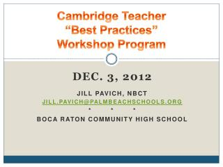 "Cambridge Teacher  ""Best Practices""  Workshop Program"