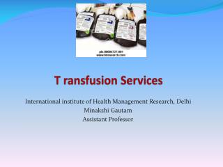 T  ransfusion  Services