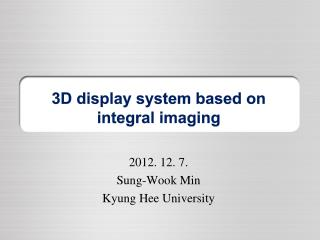 3D display system based on integral imaging