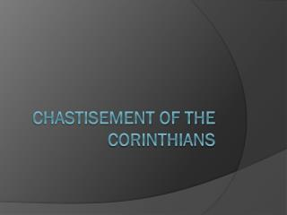 Chastisement of the Corinthians