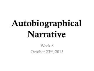 Autobiographical Narrative