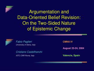Argumentation and Data-Oriented Belief Revision: On the Two-Sided Nature of Epistemic Change