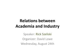 Relations  between Academia  and  Industry
