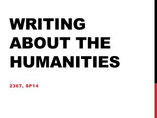 Writing about the humanities