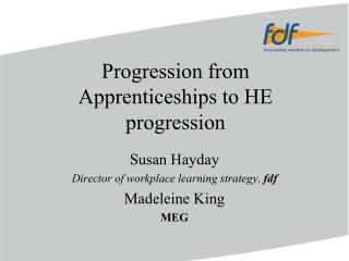 Progression from Apprenticeships to HE progression