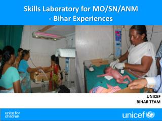 Skills Laboratory for MO/SN/ANM - Bihar Experiences