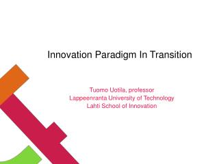 Innovation Paradigm  In  Transition