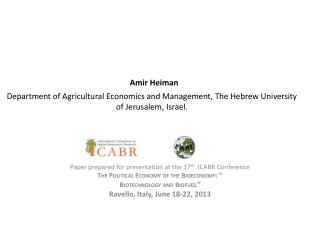 Amir Heiman Department of Agricultural Economics and Management, The Hebrew University of Jerusalem, Israel.