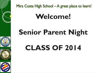 Mira Costa High School – A great place to learn!