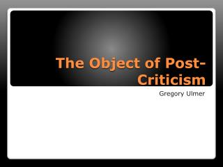 The Object of Post-Criticism