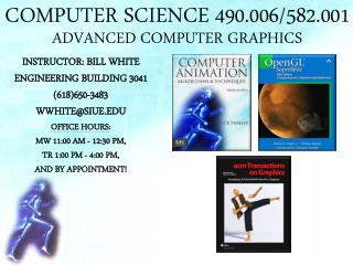 COMPUTER SCIENCE 490.006/582.001