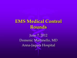 EMS Medical Control Rounds