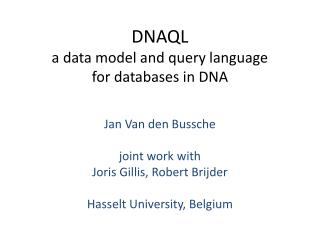 DNAQL a data model and query language for databases in DNA
