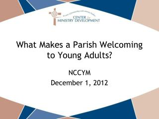 What Makes a Parish Welcoming to Young Adults?