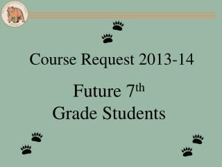 Course  Request  2013-14