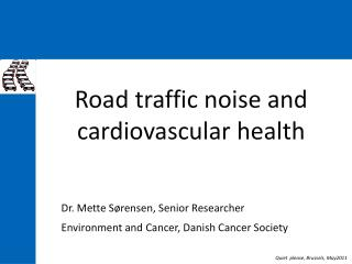 Road traffic noise and cardiovascular health
