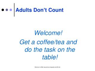 Adults Don't Count